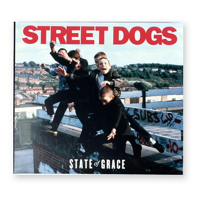 Street Dogs - State of Grace - CD