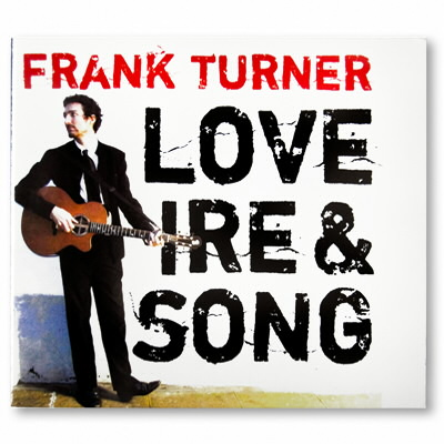 Frank Turner - Love Ire & Song - CD