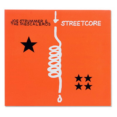 Joe Strummer & The Mescaleros - Streetcore - Remastered Deluxe CD