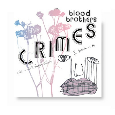 The Blood Brothers - Crimes - 2xCD