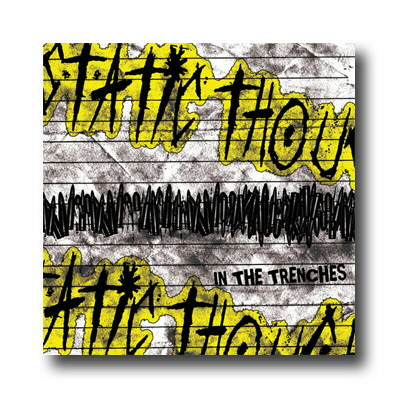 Static Thought - In The Trenches - CD