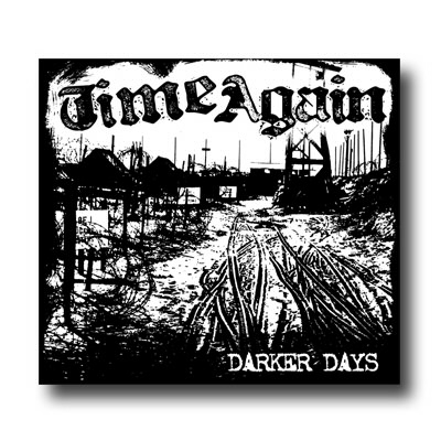 Time Again - Darker Days CD