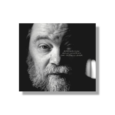 Roky Erickson - True Love Cast Out All Evil - CD & Deluxe DL