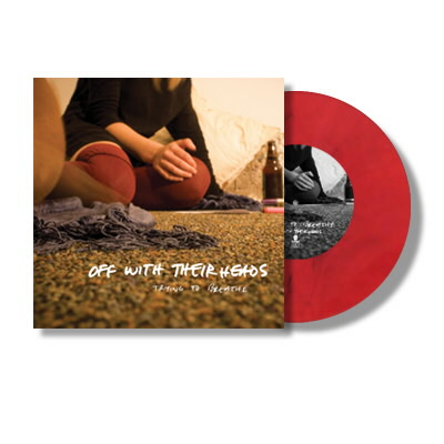 "Off With Their Heads - Trying To Breathe - 7"" - Red"