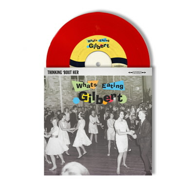 "Whats Eating Gilbert - Thinking 'Bout Her 7"" (Red)"