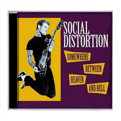 Social Distortion - Somewhere Between Heaven And Hell CD