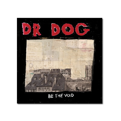 Dr. Dog - Be The Void - CD